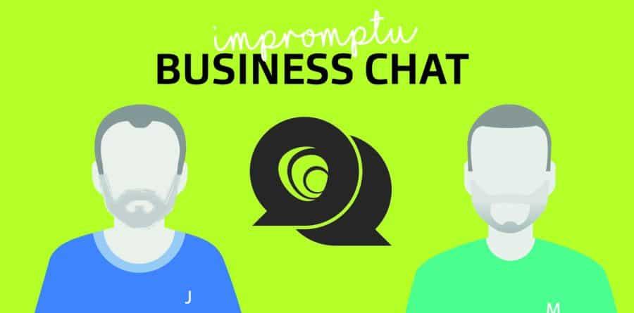 Impromptu Business Chat podcast: October highlights